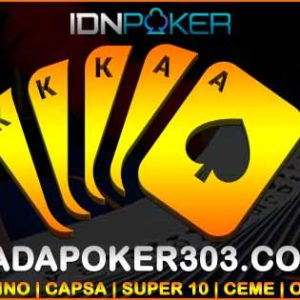 Situs IDN Poker 303 Terpercaya